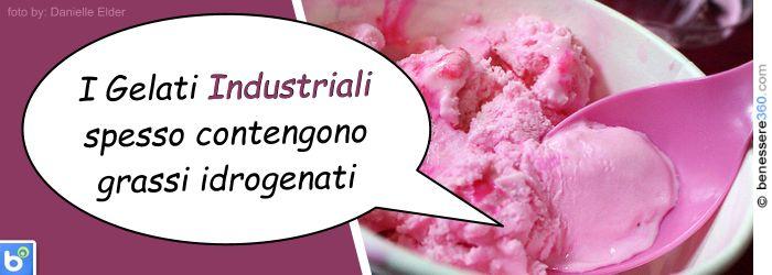 Grassi idrogenati nei gelati industriali