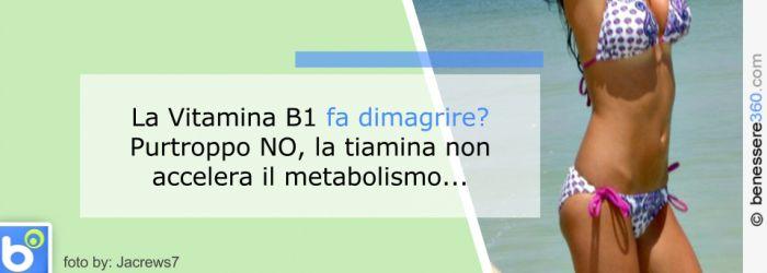 La vitamina B1 fa dimagrire?